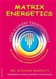 Richard Bartlett: Matrix Energetics cena od 284 Kč