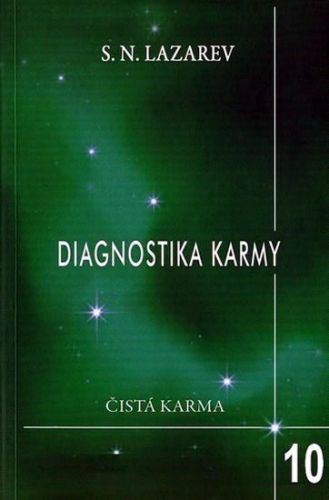 Sergej N. Lazarev: Diagnostika karmy 10 - Pokračování dialogu cena od 172 Kč