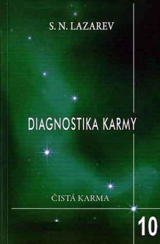 Sergej Nikolajevič Lazarev: Diagnostika karmy 10: Pokračování dialogu cena od 174 Kč