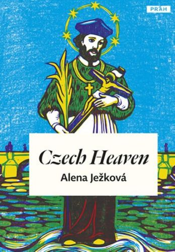 Alena Ježková: Czech Heaven / České nebe (anglicky) cena od 239 Kč