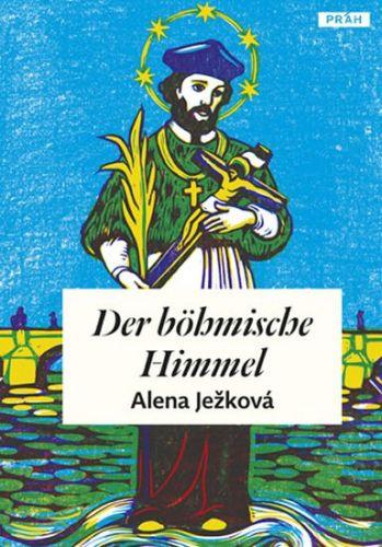 Alena Ježková: Der böhmische Himmel cena od 254 Kč