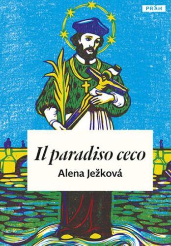 Alena Ježková: Il paradiso ceco / České nebe (italsky) cena od 238 Kč