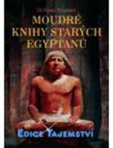 Hellmut Bruner: Moudré knihy starých Egypťanů cena od 0 Kč