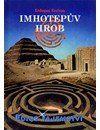 Imhotepův hrob cena od 224 Kč