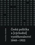 Vratislav Doubek: Česká politika a (východní) vystěhovalectví cena od 99 Kč