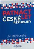 Jiří Berounský: Patnáct let České republiky cena od 215 Kč