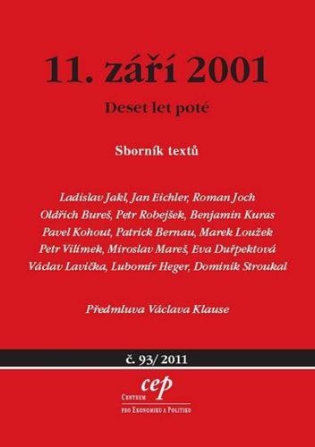 Jakl a Ladislav: 11. září - Deset let poté cena od 154 Kč