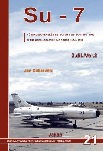 Su-7 v československém letectvu v letech 1964-1990 - 2.díl cena od 653 Kč