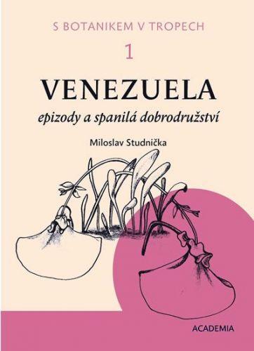 Miloslav Studnička: S botanikem v tropech 1 - 3 cena od 593 Kč