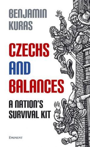 Benjamin Kuras: Czechs and Balances cena od 166 Kč