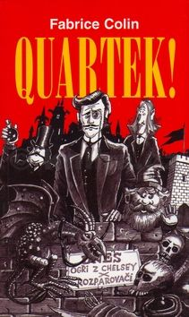 Fabrice Colin Quartek! cena od 159 Kč