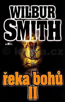 Wilbur Smith Řeka bohů II. cena od 214 Kč