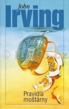 John Irving Pravidla moštárny cena od 285 Kč