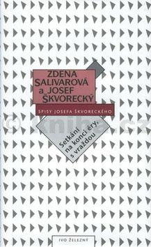 Zdena  Salivarová, Josef Škvorecký: Setkání na konci éry, s vraždou (spisy-svazek 19) (E-KNIHA) cena od 122 Kč