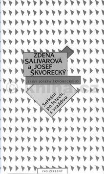 Zdena  Salivarová, Josef Škvorecký: Setkání po letech, s vraždou (E-KNIHA) cena od 122 Kč
