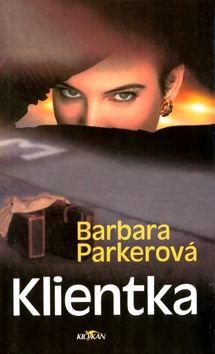 Barbara Parkerová: Klientka cena od 151 Kč