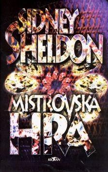 Sidney Sheldon Mistrovská hra cena od 249 Kč