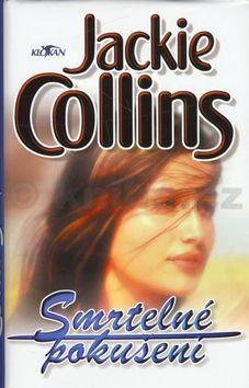 Jackie Collins Smrtelné pokušení cena od 171 Kč