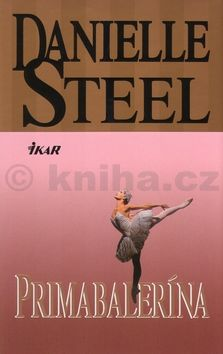 Danielle Steelová Primabalerina cena od 120 Kč