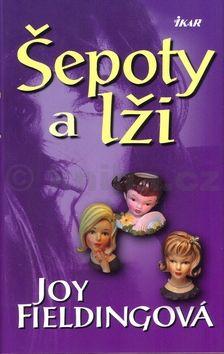 Joy Fieldingová Šepoty a lži cena od 206 Kč