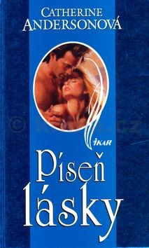 Catherin Andersonová Píseň lásky cena od 174 Kč