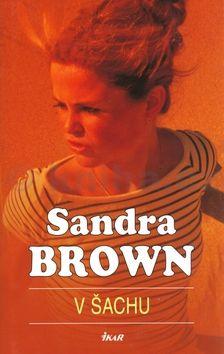 Sandra Brown V šachu cena od 188 Kč