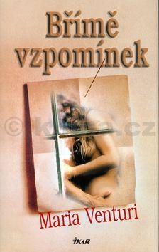 Maria Venturi Břímě vzpomínek cena od 171 Kč