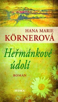 Hana Marie Körnerová: Heřmánkové údolí (E-KNIHA) cena od 162 Kč