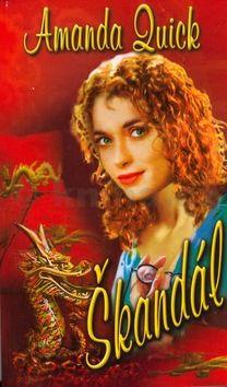 Amanda Quick: Skandál cena od 130 Kč
