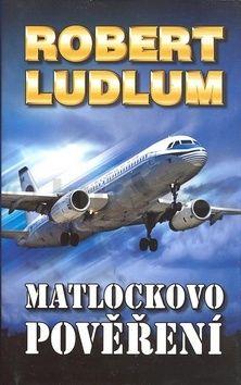 Robert Ludlum Matlockovo pověření cena od 183 Kč