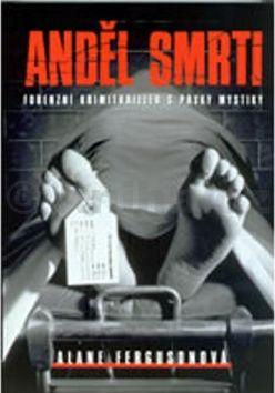 Alane Fergusonová Anděl smrti cena od 241 Kč