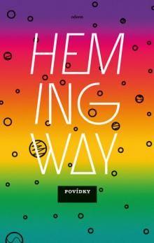 Ernest Hemingway Povídky KK cena od 171 Kč
