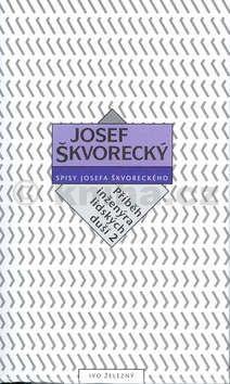 Josef Škvorecký: Příběh inženýra lidských duší II. (spisy - svazek 16) (E-KNIHA) cena od 0 Kč