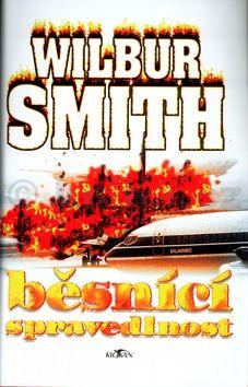 Wilbur Smith Běsnící spravedlnost cena od 188 Kč
