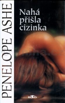 Penelope Ashe Nahá přišla cizinka cena od 145 Kč