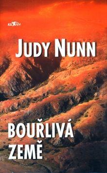 Judy Nunn: Bouřlivá země cena od 179 Kč