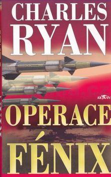 Charles Ryan Operace Fenix cena od 171 Kč