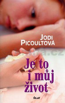 Jodi Picoult: Je to i můj život cena od 282 Kč