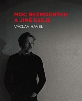Václav Havel: Moc bezmocných a jiné eseje - Václav Havel cena od 349 Kč