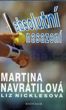 Martina Navrátilová Absolutní nasazení cena od 63 Kč