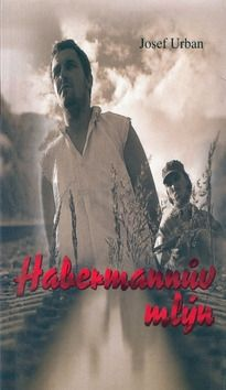 Josef Urban Habermannův mlýn cena od 135 Kč