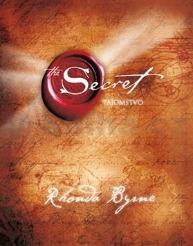 Rhonda Byrne: Tajomstvo - The Secret cena od 283 Kč