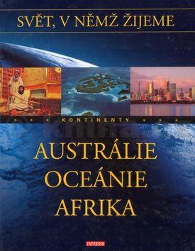 Austrálie Oceánie Afrika cena od 197 Kč