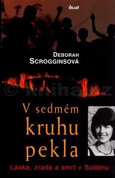 Deborah Scrogginsová V sedmém kruhu pekla cena od 223 Kč