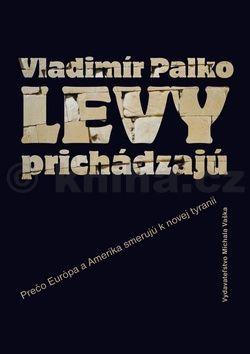 Vladimír Palko: Levy prichádzajú cena od 277 Kč