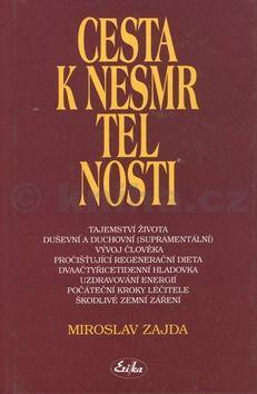 Miroslav Zajda Cesta k nesmrtelnosti cena od 156 Kč