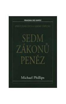 Phillips Michael: Sedm zákonů peněz cena od 76 Kč
