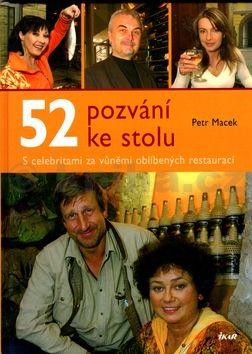 Petr Macek 52 pozvání ke stolu cena od 228 Kč