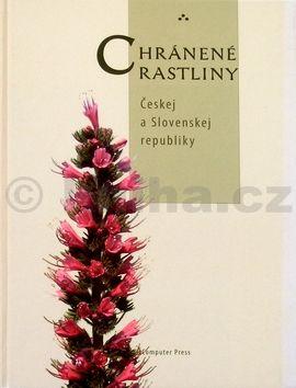 Kolektív autorov Chránené rastliny Českej a Slovenskej republiky cena od 0 Kč