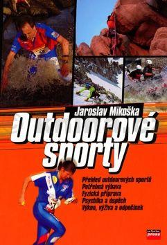 Jaroslav Mikoška Outdoorové sporty cena od 140 Kč